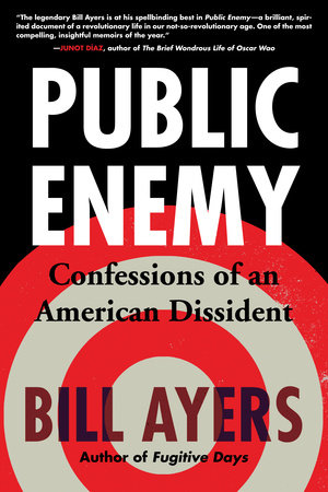 Public Enemy by Bill Ayers