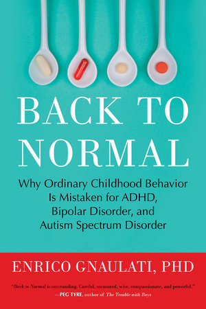 Back to Normal by Enrico Gnaulati, PhD