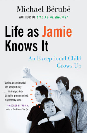 Life as Jamie Knows It by Michael Berube