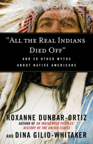 """All the Real Indians Died Off"""