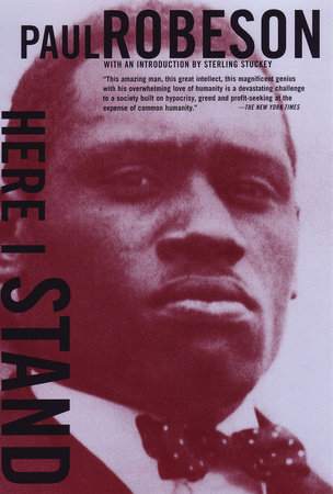 Here I Stand by Paul Robeson