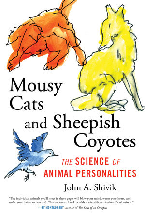 Mousy Cats and Sheepish Coyotes by John Shivik