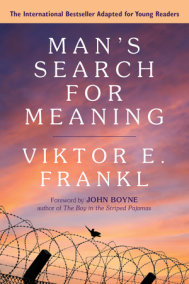 Man's Search for Meaning: Young Adult Edition