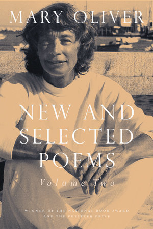 New and Selected Poems, Volume Two by Mary Oliver
