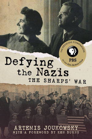 Defying the Nazis by Artemis Joukowsky