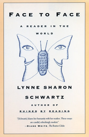 Face To Face by Lynne Sharon Schwartz