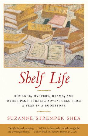 Shelf Life by Suzanne Strempek Shea