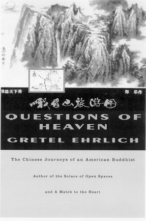 Questions Of Heaven by Gretel Ehrlich