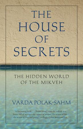 The House of Secrets by Varda Polak-Sahm
