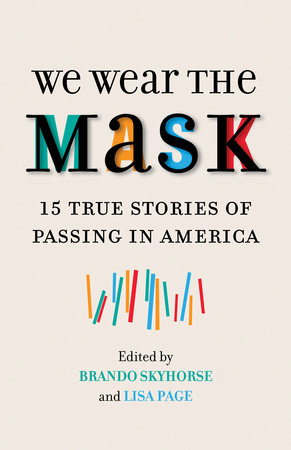 We Wear the Mask by