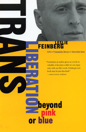Trans Liberation by Leslie Feinberg