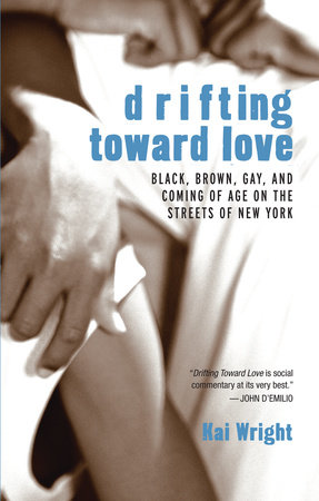Drifting Toward Love by Kai Wright