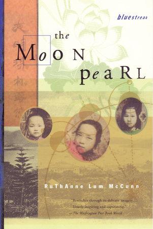 The Moon Pearl by Ruthanne Lum McCunn