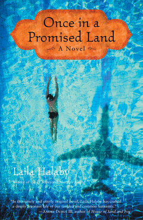 Once in a Promised Land by Laila Halaby