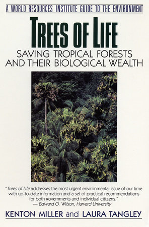 Trees of Life by Kenton Miller and Laura Tangley