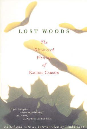 Lost Woods by Rachel Carson