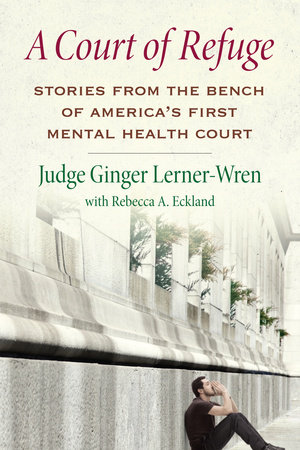 A Court of Refuge by Ginger Lerner-Wren and Rebecca A. Eckland