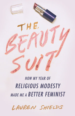 The Beauty Suit by Lauren Shields