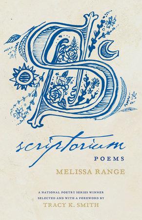 Scriptorium by Melissa Range