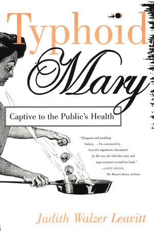 Typhoid Mary by Judith Walzer Leavitt