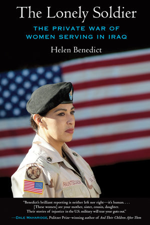 The Lonely Soldier by Helen Benedict