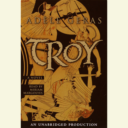 Troy by Adele Geras