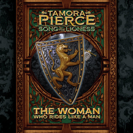 Song of the Lioness #3: The Woman Who Rides Like a Man by Tamora Pierce