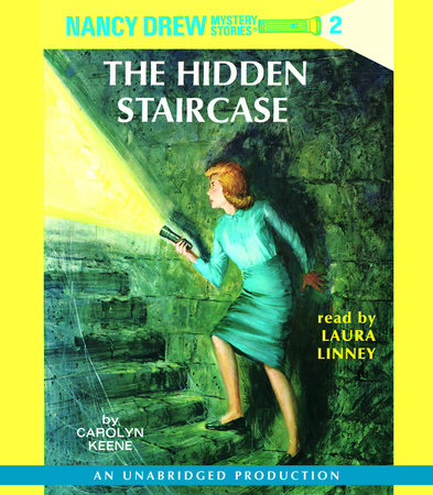 Nancy Drew 02: The Hidden Staircase by Carolyn Keene