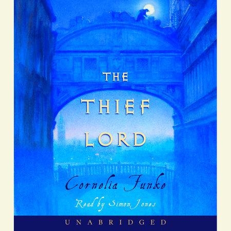 The Thief Lord by Cornelia Funke
