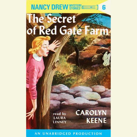 Nancy Drew #6: The Secret of Red Gate Farm by Carolyn Keene