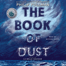 The Book of Dust:  La Belle Sauvage (Book of Dust, Volume 1) Cover