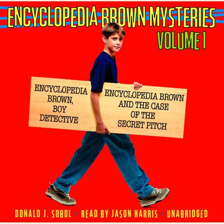 Encyclopedia Brown Mysteries, Volume 1 by Donald J. Sobol