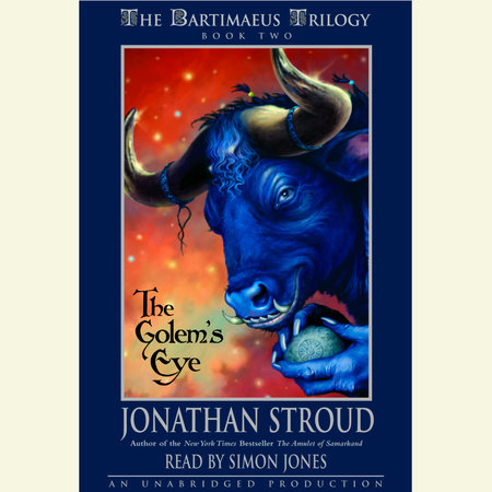 The Bartimaeus Trilogy, Book Two: The Golem's Eye by Jonathan Stroud