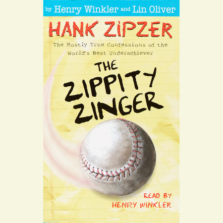 Hank Zipzer #4: The Zippity Zinger by Henry Winkler and Lin Oliver