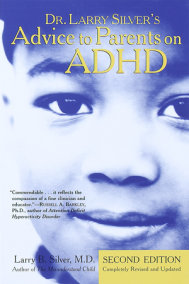 Dr. Larry Silver's Advice to Parents on ADHD