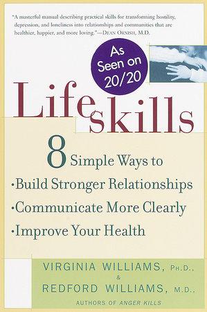 Lifeskills by Dr. Redford Williams