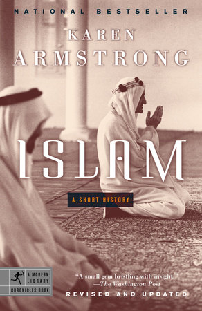 Islam by Karen Armstrong - Teacher's Guide - PenguinRandomHouse com: Books