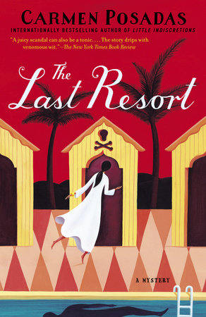 The Last Resort by Carmen Posadas