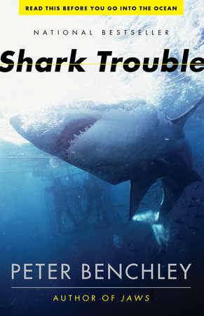 Shark Trouble by Peter Benchley