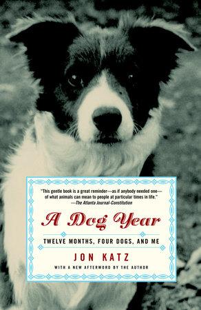 A Dog Year by Jon Katz