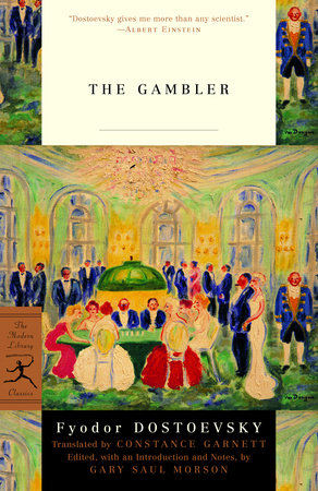 The Gambler by Fyodor Dostoevsky