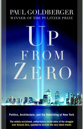 Up from Zero by Paul Goldberger