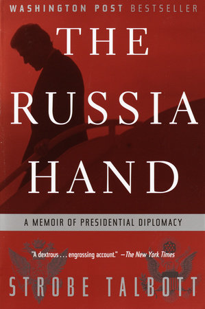 The Russia Hand by Strobe Talbott