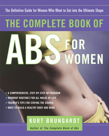 The Complete Book of Abs for Women by Kurt Brungardt