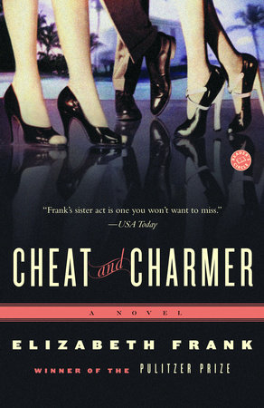Cheat and Charmer by Elizabeth Frank