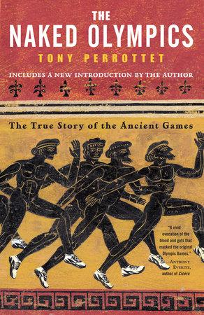 The Naked Olympics by Tony Perrottet