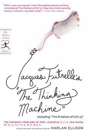 """Jacques Futrelle's """"The Thinking Machine"""" by Jacques Futrelle"""