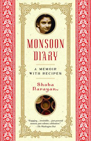Monsoon Diary by Shoba Narayan