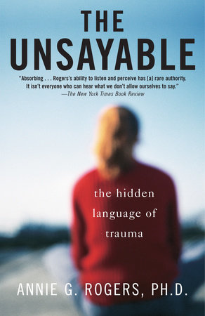The Unsayable by Annie Rogers