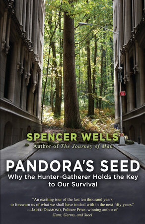 Pandora's Seed by Spencer Wells